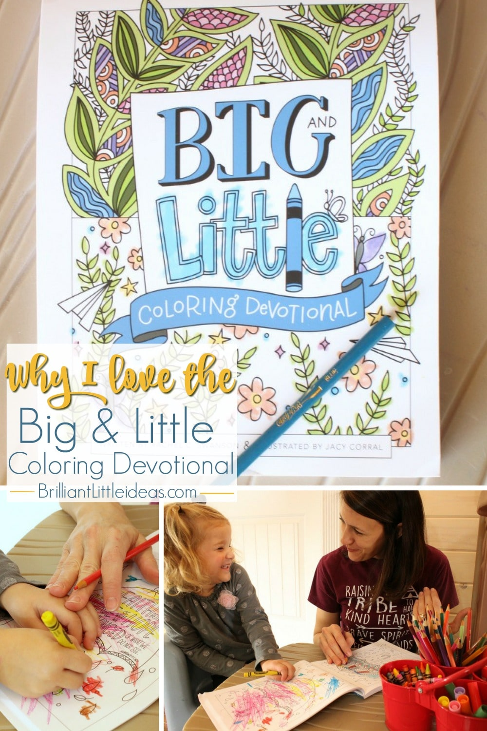 Why I Love The Big Amp Little Coloring Devotional