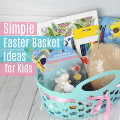Simple & Cheap Easter Basket Ideas for Kids