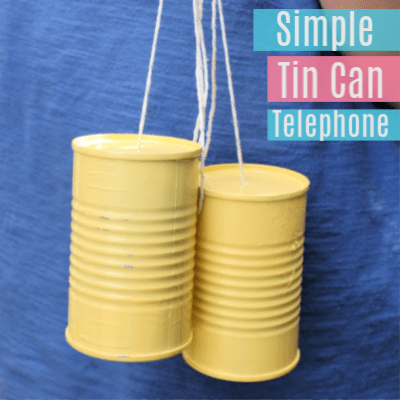 How to Make Tin Can Telephones