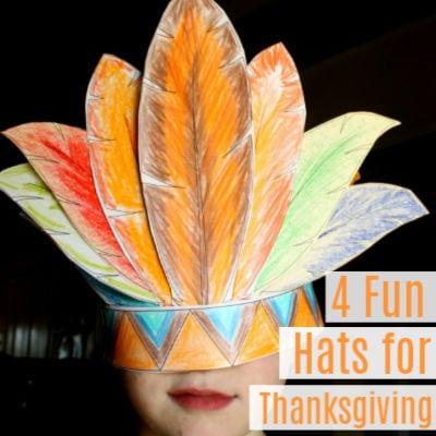 4 Fun Thanksgiving Hats for Kids -Printable