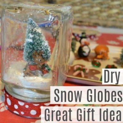 DIY Dry Snow Globes -Homemade Christmas Gift Ideas